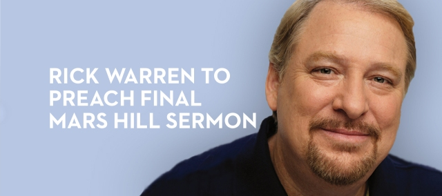 rick-warren-to-preach-final-mars-hill-sermon_banner_img