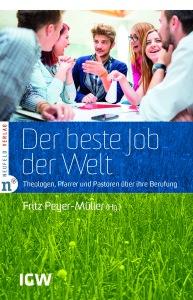 1431098538-neufeld-verlag-beste-job-der-welt-peyer-mueller-coverhigh
